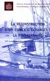 Eberhard Kienle - La reconstruction d'un espace d'échanges: la Méditerranée.