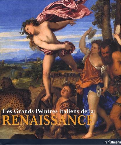 Eberhard König - Les Grands Peintres italiens de la Renaissance en 2 tomes - Tome 1, Le triomphe du dessin ; Tome 2, Le triomphe de la couleur.