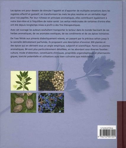 Plantes aromatiques. Epices, aromates, condiments et huiles essentielles