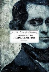 Eça de Queiroz - La correspondance de Fradique Mendes.