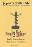 Abdellatif Chaouite et Sophie Bessis - Ecarts d'identité N° 116/2010 : Envolées féminines - Egalité Homme-Femme, les voies de l'insertion.