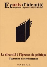 Abdellatif Chaouite - Ecarts d'identité N° 117/2010 : La diversité à l'épreuve du politique - Figuration et représentation.