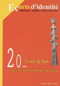 Abdellatif Chaouite - Ecarts d'identité N° 120/2012 : Ecarts & liens - L'expérience interculturelle de l'intégration.