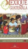 EchoWay et Maxime Kieffer - Mexique - Guatemala - Les sentiers du voyageur responsable.
