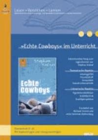 »Echte Cowboys« im Unterricht - Lehrerhandreichung zum Jugendroman von Stephan Knösel (Klassenstufe 8-10, mit Kopiervorlagen und Lösungsvorschlägen).