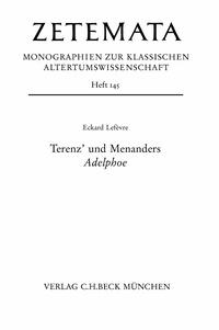 Eckard Lefèvre - Terenz' und Menanders Adelphoe.