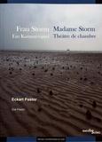 Eckart Pastor - Madame Storm - Théâtre de chambre.