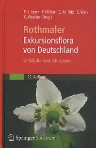 Eckehart J. Jäger - Exkursionsflora von Deutschland - Gefässpflanzen : Atlasband.