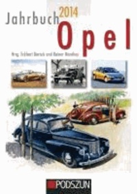 Eckhart Bartels et Rainer Manthey - Jahrbuch Opel 2014.