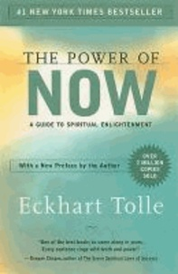 Eckhart Tolle - The Power of Now - A Guide to Spiritual Enlightenment.
