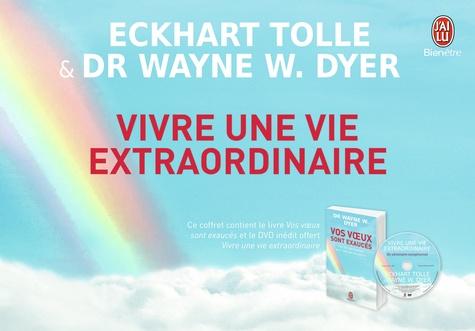 Eckhart Tolle et Wayne-W Dyer - Vivre une vie extraordinaire. 1 DVD