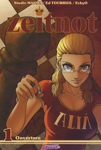 Eckyo - Zeitnot Tome 1 : Ouverture.