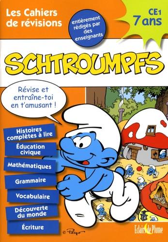 Eclairs de Plume - Les Cahiers de Vacances Schtroumpfs CE1 - 7 Ans.