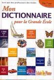 Eclairs de Plume - Mon Dictionnaire pour la Grande Ecole.