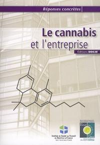 ECLAT-GRAA Nord-Pas-de-Calais et  ISTNF - Le cannabis et l'entreprise.