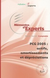 ECM - PCG 2005 Actifs, amortissements et dépréciations.