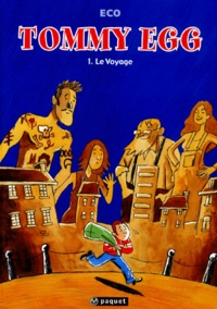 Eco - Tommy Egg Tome 1 : Le voyage.