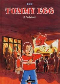 Eco - Tommy Egg Tome 2 : Portvissen.