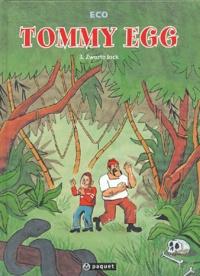 Eco - Tommy Egg Tome 3 : Zwarte Jack.