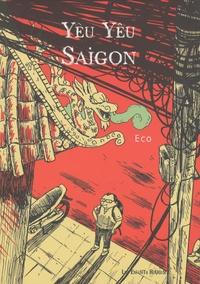 Eco - Yêu Yêu Saigon.
