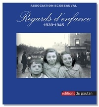 Ecobeauval - Regards d'enfance - 1939-1945.