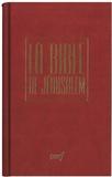 Ecole biblique de Jérusalem - La Bible de Jérusalem - Etui poche, relié rouge.