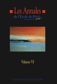 Ecole de Paris du management - Les Annales de l'Ecole de Paris du management - Volume 6, Travaux de l'année 1999.