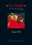 Ecole de Paris du management - Les Annales de l'Ecole de Paris - Volume 18, Travaux de l'année 2011.