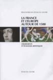 Ecole du Louvre - La France et l'Europe autour de 1500 - Croisements et échanges artistiques.