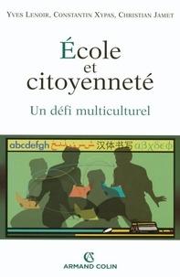 Yves Lenoir - École et citoyenneté - Un défi multiculturel.