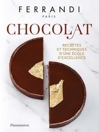 Ecole Ferrandi - Chocolat - Recettes et techniques d'une école d'excellence.