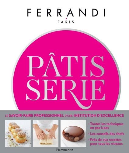 Pâtisserie - Ecole Ferrandi - 9782081398443 - 34,99 €