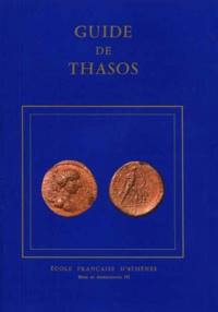 Ecole Française d'Athènes - Guide de Thasos.