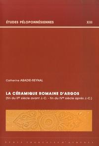 Ecole Française d'Athènes - La céramique romaine d'Argos (fin du IIe siècle av JC - fin du IVe siècle après JC).