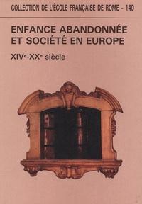 Ecole Française de Rome - Enfance abandonnée et société en Europe XIVe-XXe siècle.