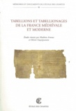 Ecole nationale des Chartes - Tabellions et tabellionages de la France médiévale et moderne.