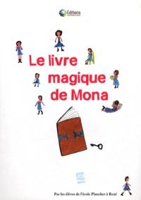 Ecole Plancher à Rezé - Le livre magique de Mona.