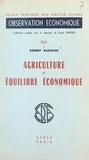 Ecole Pratique et Robert Badouin - Agriculture et équilibre économique.