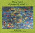 Ecoles de Saint-Jean de Braye - Mille fleurs et jardins de peintres.