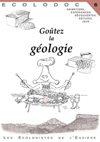 Ecologistes de l'Euzière - Goûtez la géologie.