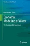 Glyn Wittwer - Economic Modeling of Water - The Australian CGE Experience.