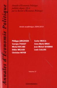 Philippe Jurgensen et Georges Pauget - Annales d'Economie Politique N° 57 : Année académique 2009/2010.