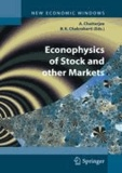 Arnab Chatterjee - Econophysics of Stock and other Markets - Proceedings of the Econophys-Kolkata II.