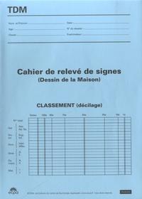 ECPA - Cahiers de relevé de signes - Dessin de la maison.