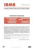 Jean-Luc Bernaud et Pascal Priou - IRMR Inventaire des intérêts professionnels de Rothwell-Miller - Cahier de passation. 25 exemplaires.