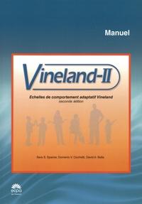 Sara Sparrow et Domenic Cicchetti - Vineland-II Echelles de comportement adaptatif Vineland - Matériel complet : Manuel + 25 cahiers pour l'entretien + 25 comptes rendus et 25 cahiers pour le parent / l'intervenant + 25 comptes rendus.