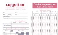 WPPSI-III Echelle dintelligence de Wechsler pour la période pré-scolaire et primaire, 3e édition - Cahier de passation 4 ans à 7 ans 3 mois - 25 exemplaires.pdf