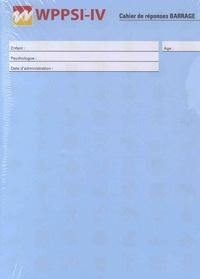 ECPA - WPPSI-IV Cahier de réponses Barrage - Pack de 25 exemplaires.