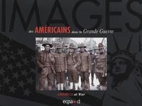 ECPAD - Images des Américains dans la Grande Guerre.
