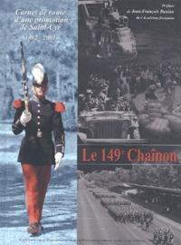 ECPAD - Le 149e Chaînon - Carnet de route d'une promotion de Saint-Cyr 1962-2002.